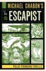 Michael Chabon's The Escapist : Pulse-Pounding Thrills - Book