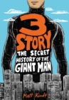 3 Story: The Secret History Of The Giant Man : Expanded Edition - Book