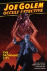 Joe Golem: Occult Detective Vol. 3 - The Drowning City - Book