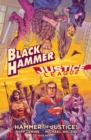Black Hammer/justice League: Hammer Of Justice! - Book