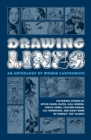 Drawing Lines: An Anthology Of Women Cartoonists - Book