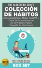 Coleccion de Habitos/ Como Establecer Metas SMART y Evitar la Procrastinacion En 30 Faciles Pasos - eBook