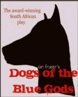 Dogs of the Blue Gods - eBook