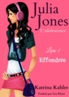 Julia Jones - L'adolescence Livre 1 Effondree - eBook