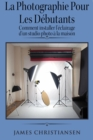 La photographie pour les debutants : comment installer l'eclairage d'un studio photo a la maison - eBook