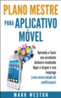 Plano-mestre para Aplicativo Movel - eBook