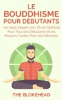 Le Bouddhisme Pour Debutants - eBook