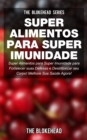 Super Alimentos para Super Imunidade - eBook