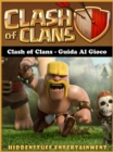 Clash of Clans - Guida al gioco - eBook