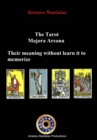 The Tarot, Major Arcana, their meaning without learn it to memorize - eBook
