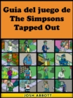 Guia del juego de The Simpsons Tapped Out - eBook