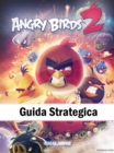 Angry Birds 2 Guida Strategica - eBook