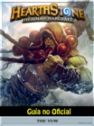 Hearthstone Heroes of Warcraft Guia no Oficial - eBook