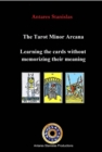 The Tarot Minor Arcana: Learning the cards without memorizing their meaning - eBook