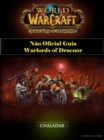 World of Warcraft Nao Oficial Guia Warlords of Draenor - eBook