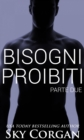 Bisogni Proibiti: Seconda Parte - eBook