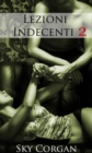 Lezioni Indecenti 2 - eBook