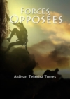 Forces opposees: le mystere de la grotte - eBook