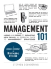 Management 101 : From Hiring and Firing to Imparting New Skills, an Essential Guide to Management Strategies - Book