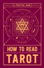 How to Read Tarot : A Practical Guide - eBook