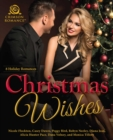Christmas Wishes : 8 Holiday Romances - eBook