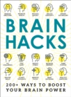 Brain Hacks : 200+ Ways to Boost Your Brain Power - eBook
