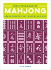 The Little Book of Mahjong : Learn How to Play, Score, and Win - eBook