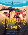 Cruising for Love : 4 Shipshape Romances - eBook