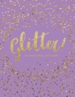 Glitter! : A Celebration of Sparkle - Book
