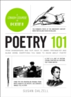 Poetry 101 : From Shakespeare and Rupi Kaur to Iambic Pentameter and Blank Verse, Everything You Need to Know about Poetry - Book