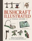 Bushcraft Illustrated : A Visual Guide - Book