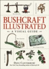 Bushcraft Illustrated : A Visual Guide - eBook