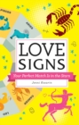 Love Signs : Your Perfect Match Is in the Stars - Book