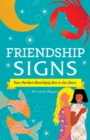 Friendship Signs : Your Perfect Match(es) Are in the Stars - Book