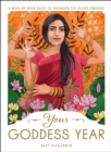 Your Goddess Year : A Week-by-Week Guide to Invoking the Divine Feminine - eBook