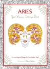 Aries: Your Cosmic Coloring Book : 24 Astrological Designs for Your Zodiac Sign! - Book