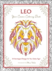 Leo: Your Cosmic Coloring Book : 24 Astrological Designs for Your Zodiac Sign! - Book