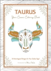 Taurus: Your Cosmic Coloring Book : 24 Astrological Designs for Your Zodiac Sign! - Book