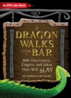 A Dragon Walks Into a Bar : An RPG Joke Book - Book