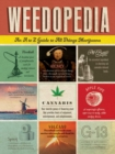 Weedopedia : An A to Z Guide to All Things Marijuana - eBook
