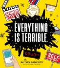Everything Is Terrible. - Book