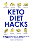Keto Diet Hacks : 200 Shortcuts to Make the Keto Diet Fit Your Lifestyle - Book