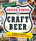 The United States of Craft Beer, Updated Edition : A Guide to the Best Craft Breweries Across America - eBook