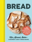 Bread : Mix, Knead, Bake-A Beginner's Guide to Bread Making - Book