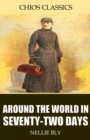 Around the World in Seventy-Two Days - eBook