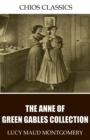 The Anne of Green Gables Collection - eBook