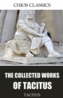 The Collected Works of Tacitus - eBook