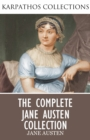 The Complete Jane Austen Collection - eBook