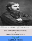 The Hope of the Gospel - eBook