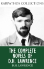 The Complete Novels of D.H. Lawrence - eBook